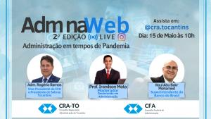 CRA-TO realiza nesta sexta-feira, 15, a 2º edição do Programa ADM na WEB
