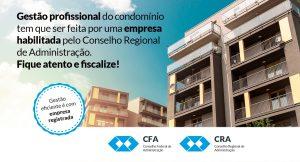 Gestão profissional do condomínio tem que ser feita por uma empresa habilitada pelo CRA.