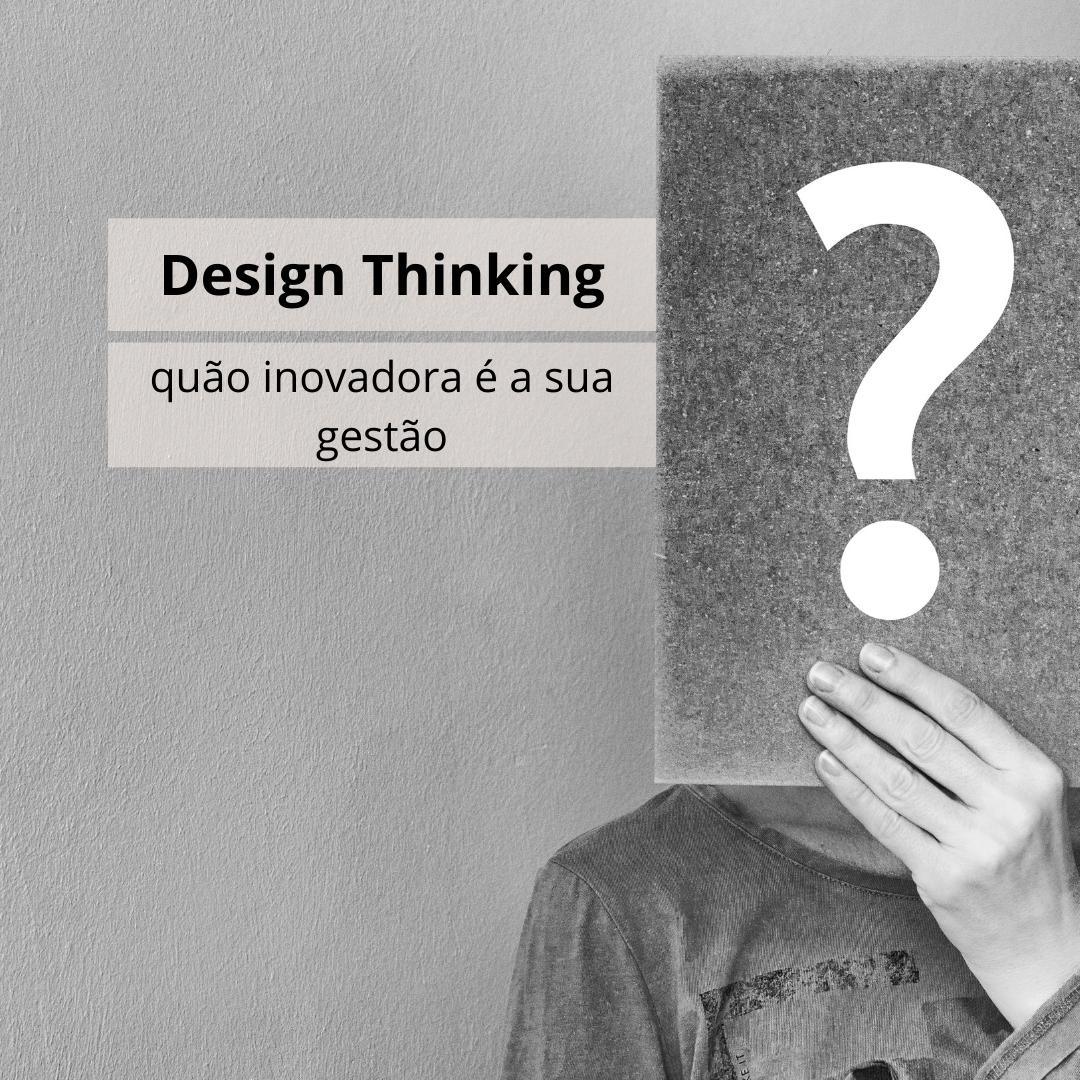 Por que o design thinking funciona?