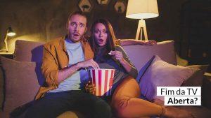 Streaming – Serviços de filmes on-line desbancam TVs aberta e por assinatura