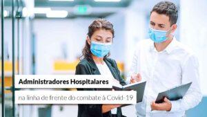 Read more about the article Ministério da Saúde atende o CFA e administradores que atuam na saúde serão vacinados