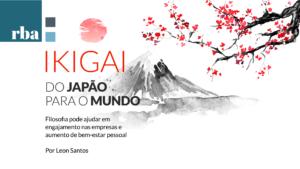 Profissionais das áreas do desenvolvimento humano têm utilizado o Ikigai para instigar novos propósitos