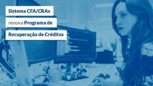 Read more about the article Objetivo é estimular a regularização de inadimplentes juntos aos CRAs