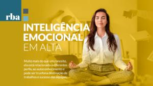 Read more about the article Inteligência Emocional é trunfo para sucesso de equipes