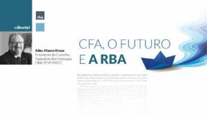 Read more about the article Editorial do presidente – CFA, o futuro e a RBA