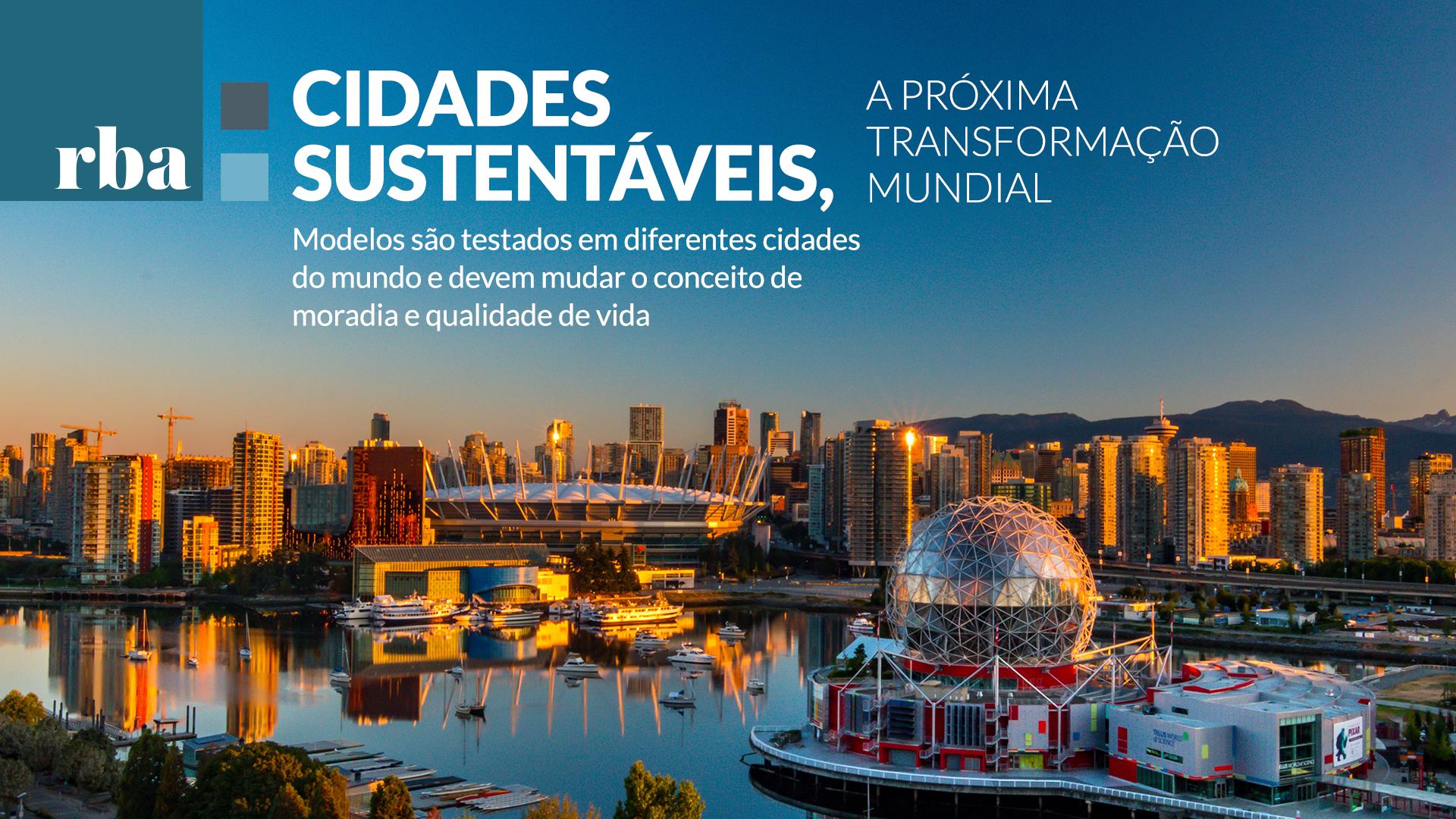 You are currently viewing Cidades Sustentáveis – estratégia que une sustentabilidade e qualidade de vida
