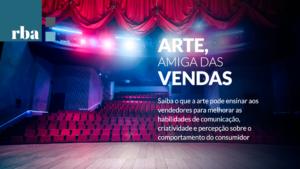 Read more about the article União entre arte e vendas faz a diferença