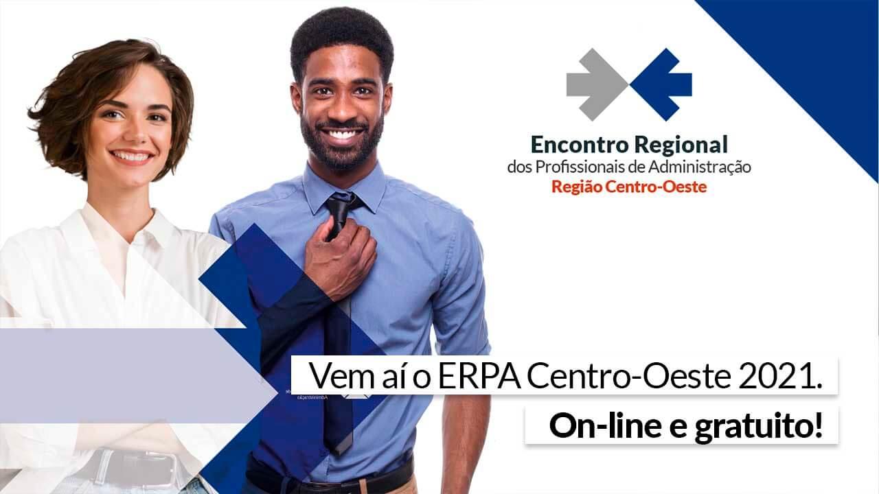 You are currently viewing Erpa centro-oeste: Oportunidade e Desafios do Administrador na Era Pós-Pandemia